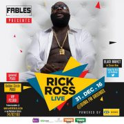 Fables Presents RICK ROSS Live at Duma FM Grounds