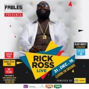 Fables Presents RICK ROSS Live at Duma FM Grounds