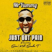 Mr Yummy Ft Scar, Samba T & KEB – Just Got Paid