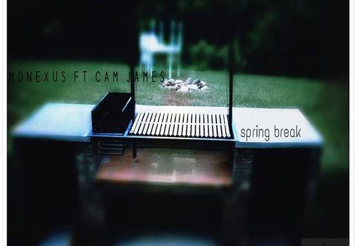 Monexus ft Cam James – Spring Break