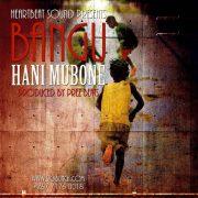 All versions of Bangu's monstrous 'Hani Mubone'