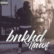 New Music: BNKHD – Last Kxng of the Nawf