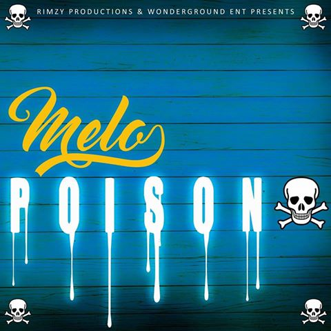 Melo – Poison