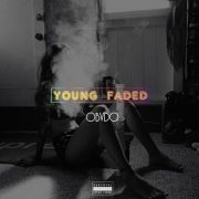 OBVDO – YOUNG FADED