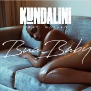 Kundalini ft. Mosako – Bua Baby