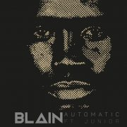 Blain Automatic feat. Junior (Produced by Obvdo)