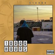 Stream StaxXx's '10000 HOURS' Mixtape