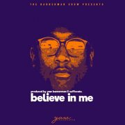 Yaw Bannerman Believe In Me (prod. Yaw Bannerman & Suffocate)