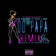 Yaw Bannerman – Oo Papa feat. Veezo & WNDR (Remix)