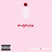 KiddaX x ObvdO – Mexico (Prod. ObvdO)