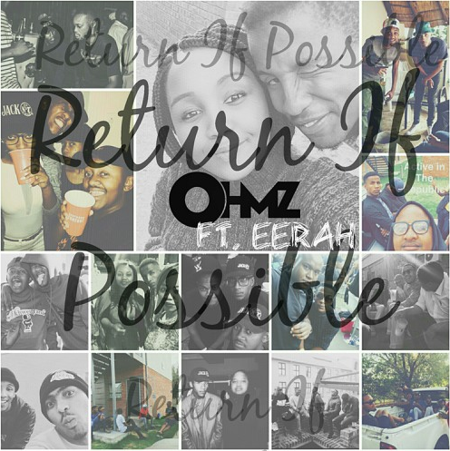 OHMZ ft.  Eerah – Return If Possible [Music]