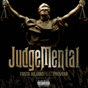 Fosta Juliano ft. ProVerb – JudgeMental