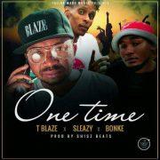 Stream T Blaze – The Saga feat. Sleazy & Bonke