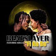 Play BeatSlayer's new single  'FI Na Do'