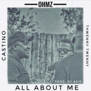 OHMZ – All About Me feat. Stino Le Thwenny [Music]