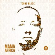 Young Black – Mama Africa
