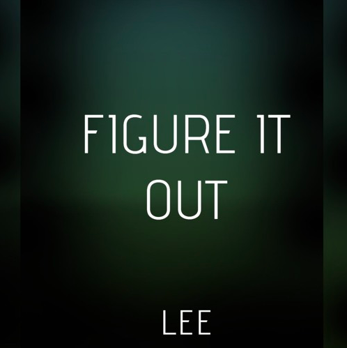 LEE – Figure It Out