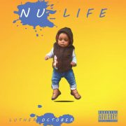 Stream Luther October's 'Nu_Life'