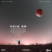 Ohmz ft Eerah – #PushOn