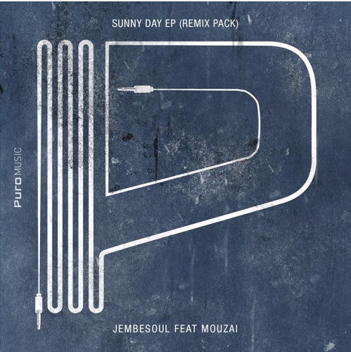 Jembesoul Feat Mouzai – Sunny Day (N'Dinga Gaba Remix)