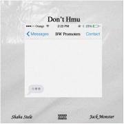 Shaba Stele – 'Don't Hmu' (prod. Shaba Stele)