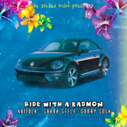 ABITOLA – Ride With A Badmon (ft. Shaba Stele & Surry Sosa)