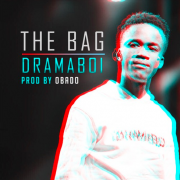 DRAMABOI – THE BAG (Produced By OBADO)