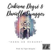 Stream Cinkieme Degre feat. BW's Danielle Swagger – Dans Un Regarde [In a look]