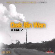 Listen to Drak –  Drak o kae [Clean]