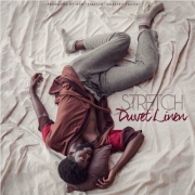 Stretch –  Duvet Linen EP · 2019