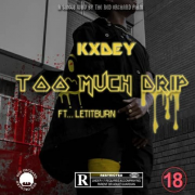 Stream Kxdey feat. LETITBURN – Too Much Drip