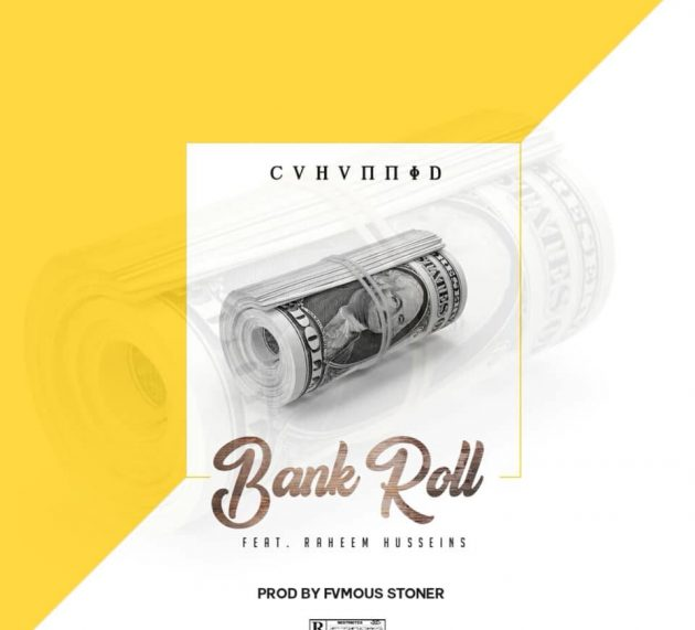 C4Hunnid – BANKROLL feat Raheem Husseins (prod. FvmousStoner) ||OFFICIAL AUDIO