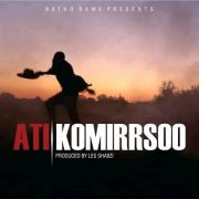Listen to ATI's 'Komirrsoo'[New Music]