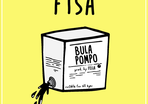 Fisa – Bula Pompo (Prod. By Fella)