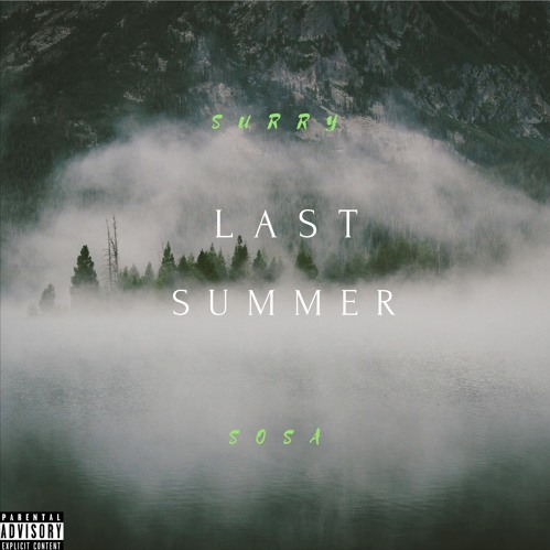 Play Surry Sosa – 'Last summer' EP