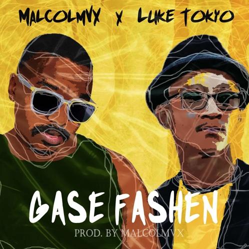 MalcolmVX x Luke Tokyo – Gase Fashen
