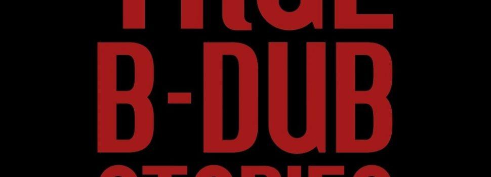 Bang!Gae – True B-Dub Stories Volume 4 #secretsociety