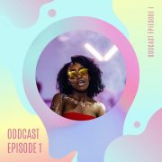 EBW OddCast – Episode 1 feat. Thato Jessica