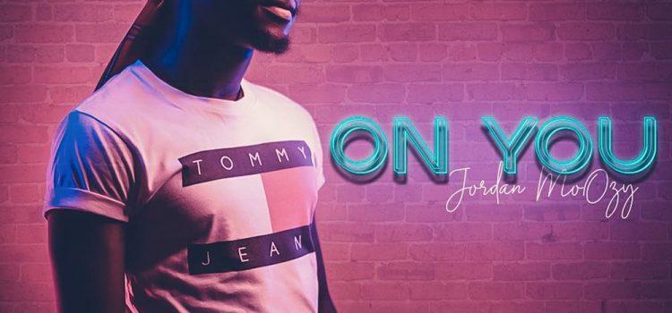 Stream Jordan Moozy's 'On You' Single