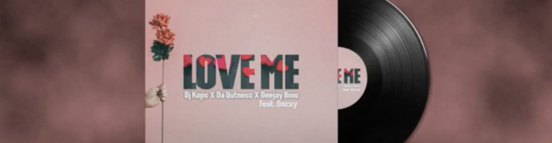 DJ KOPS's new single 'LOVE ME' is out!