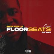 Play RockaFella Uni. & BAXON – Uni. Floor seats