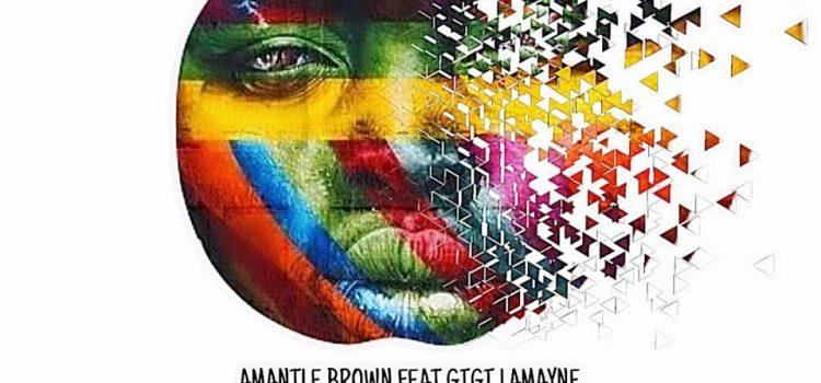 Stream Amantle Brown & Gigi LaMayne 'Sedidi'