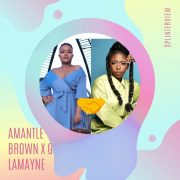 Amantle Brown🇧🇼's brand new single featuring Gigi LaMayne🇿🇦 drops tomorrow