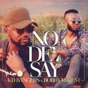 Play KD Bangers' 'No dey say' (Prod by KD Bangers)