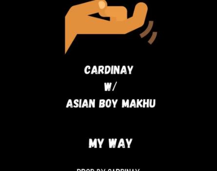 "Cardinay ✪ w/ Asian Boy – ""Makhu – My Way"""