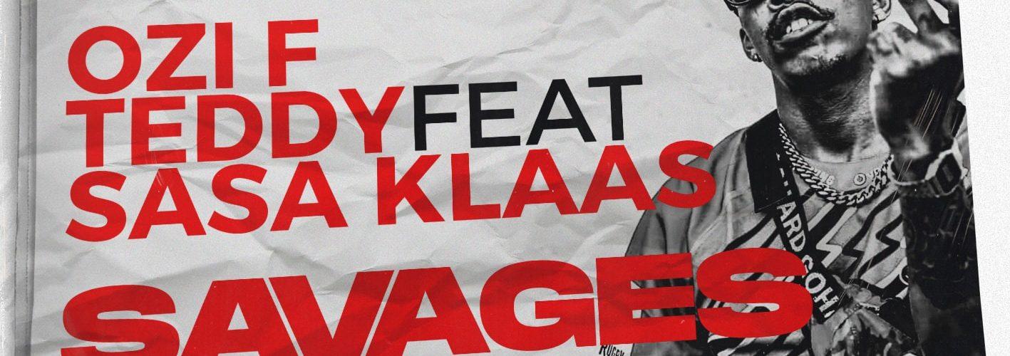 Stream Ozi F Teddy's Savages (feat. Sasa Klass)