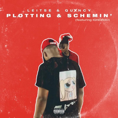 Play Leitse's – Plotting & Scheming ft Quxncy & IGNOR3D