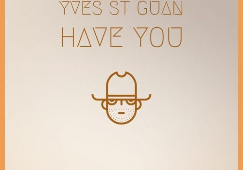 Stream Yves St Guan 'Have You' featuring Slvyerr