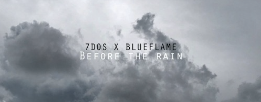 Stream 7DaysofSummer & Blueflame's 'Before the Rain'