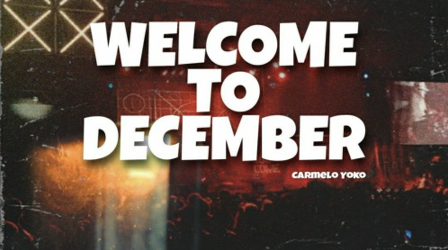 Carmelo Yoko – Welcome To December (Prod. by Drama Dee)